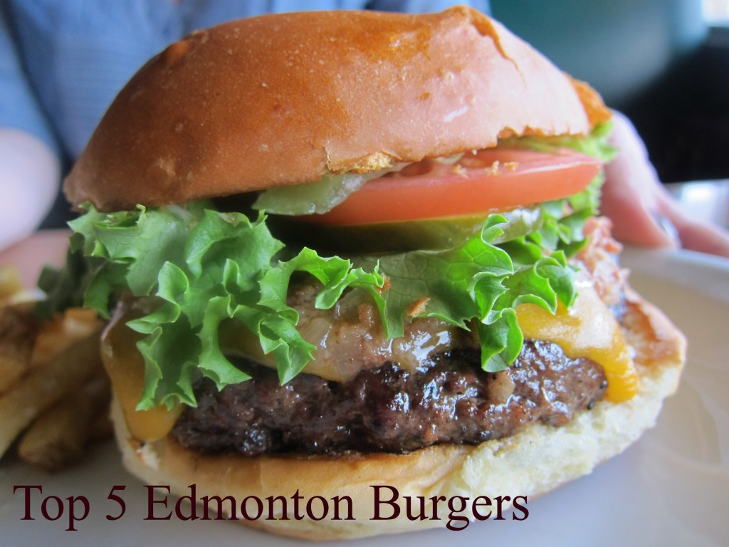 Top 5 Edmonton Burgers From the YEG Burger Odyssey